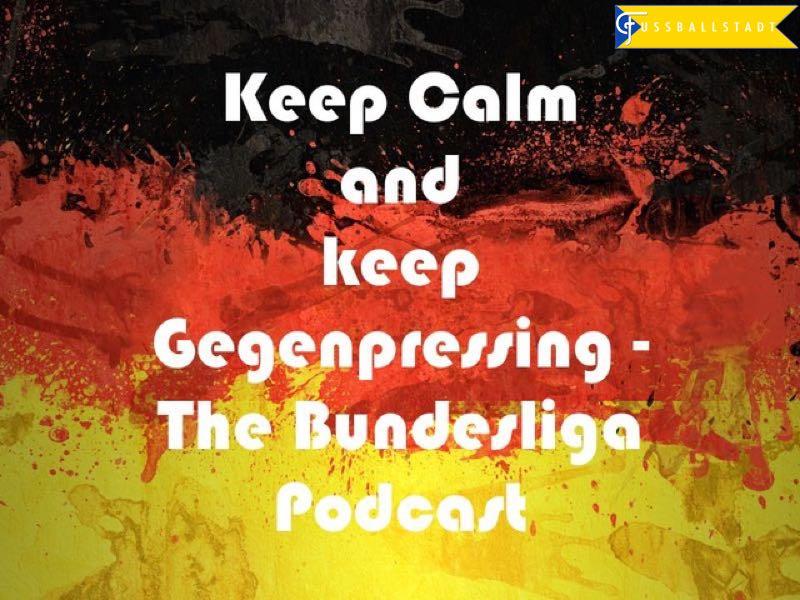 Gegenpressing – The Bundesliga Podcast – WFI Champions League Special