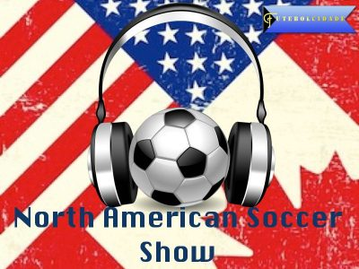North American Soccer Show – Episode 4 – Expansion Franchises and CONCACAF CL