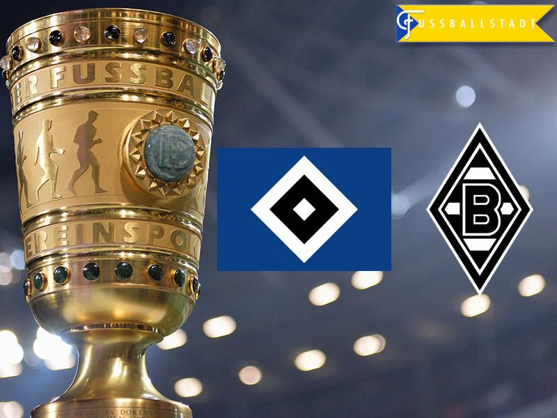 Hamburg vs Gladbach – DFB Pokal Preview