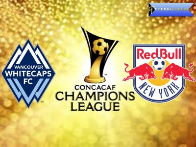 Vancouver Whitecaps vs New York Red Bulls – CONCACAF Champions League Preview
