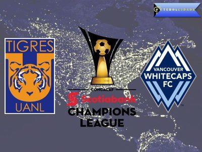 Tigres vs Vancouver Whitecaps – CONCACAF Champions League Preview