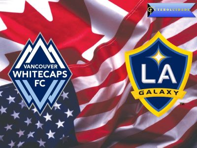 Vancouver Whitecaps vs LA Galaxy – Preview