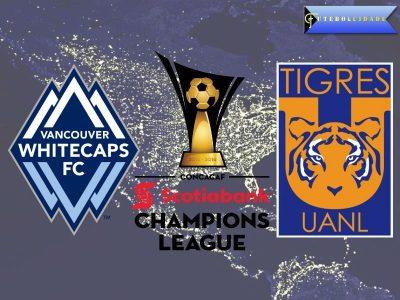 Whitecaps vs Tigres – CONCACAF Champions League Preview