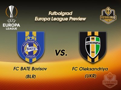 BATE Borisov vs Oleksandriya – Europa League Preview