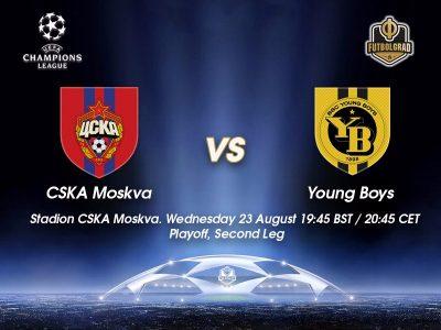 CSKA Moscow vs Young Boys Bern – Champions League Preview