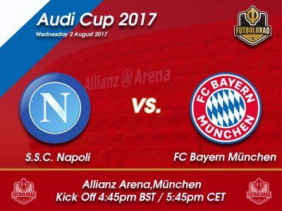 Napoli vs Bayern München – Audi Cup Preview