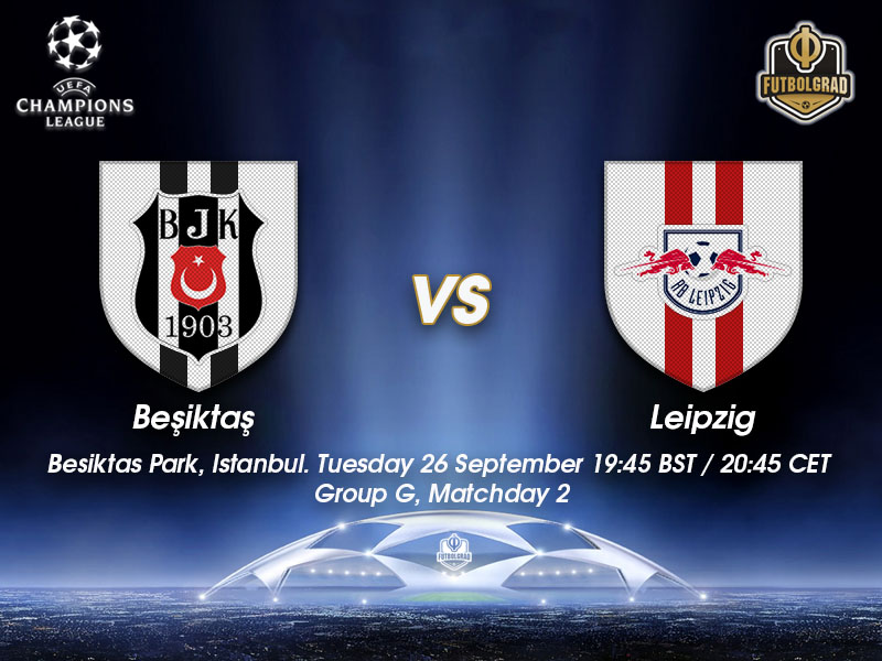 Besiktas vs RB Leipzig – Champions League Preview