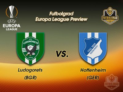 Ludogorets vs Hoffenheim – Europa League Preview