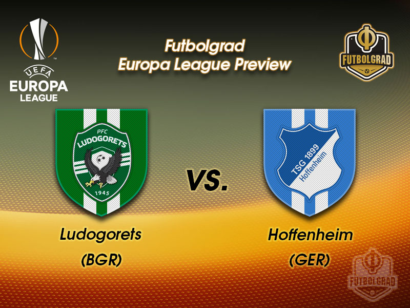 Ludogorets vs Hoffenheim – Europa League Preview