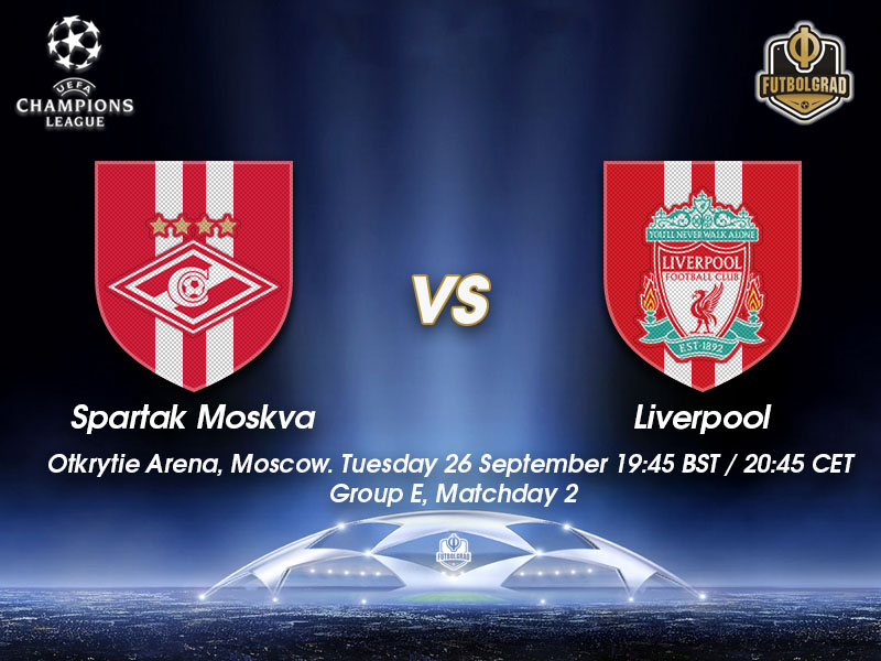 Spartak Moscow vs Liverpool – Champions League Preview