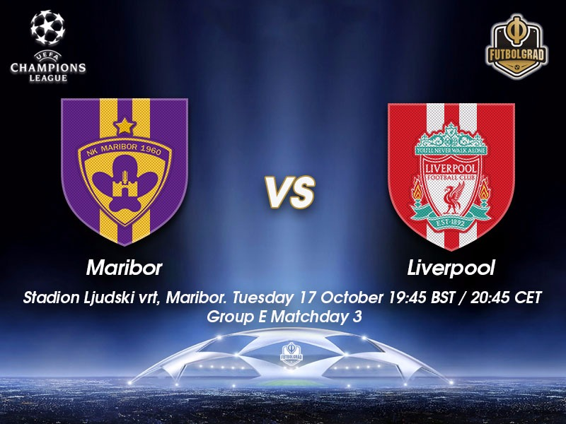 Maribor vs Liverpool – Champions League Preview