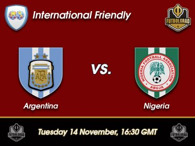 Argentina vs Nigeria – International Friendly – Preview