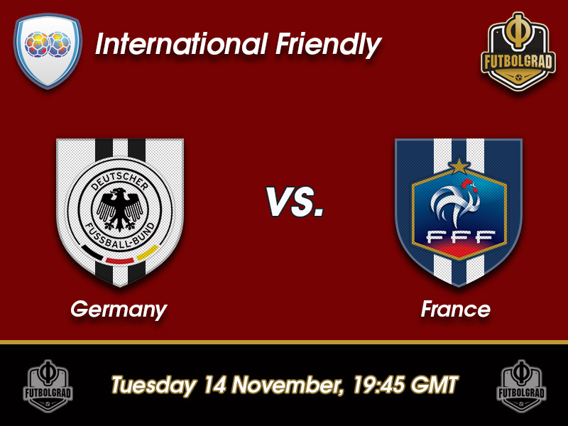 Germany vs France – International Friendly Preview