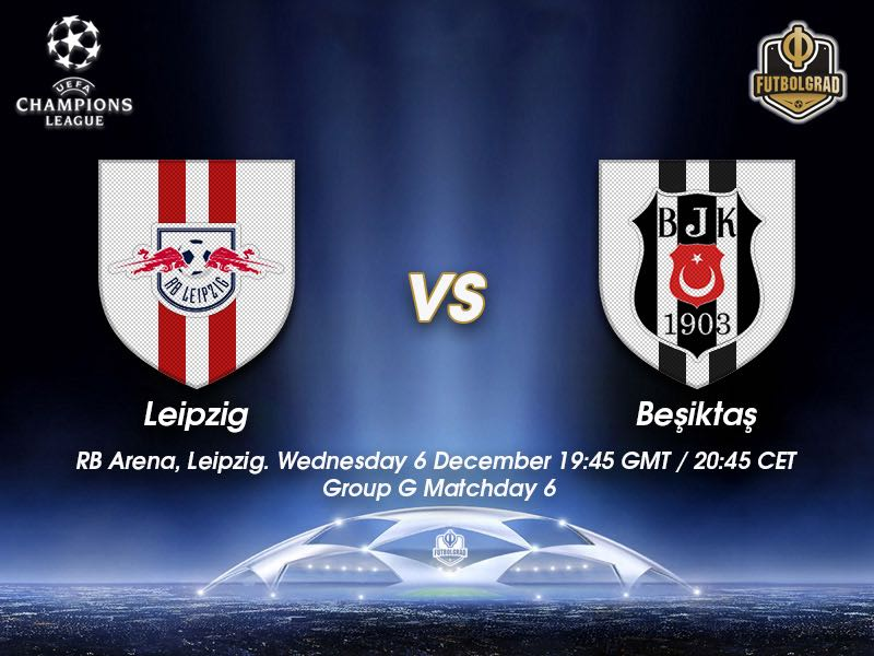 RB Leipzig vs Besiktas – Champions League – Preview