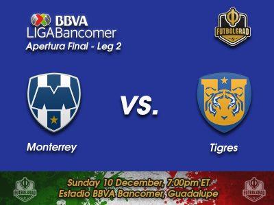 Monterrey vs Tigres UANL – Apertura Final Second Leg – Preview