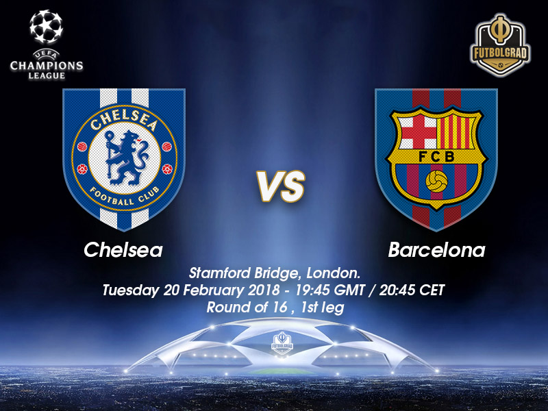 Chelsea vs Barcelona – Champions League – Preview