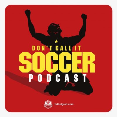 Don't Call it Soccer – MLS Podcast – We Call it Zlatan
