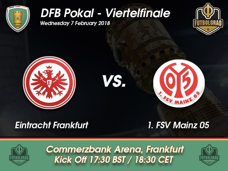 Eintracht Frankfurt vs Mainz – DFB Pokal – Preview