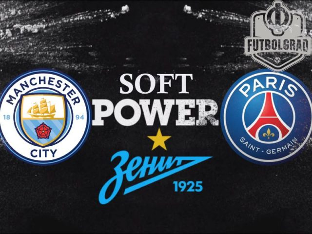 Zenit and Paris Saint-Germain – Soft-power does not buy success