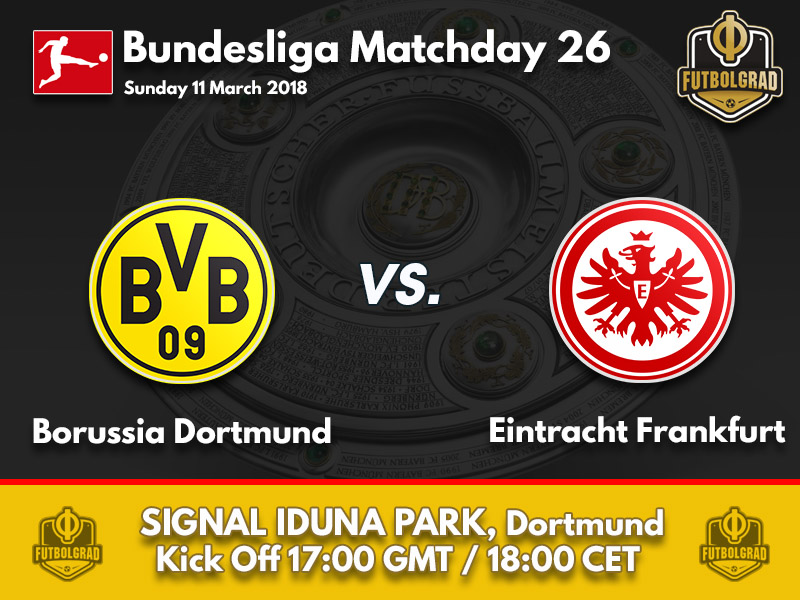 Dortmund vs Eintracht Frankfurt – Bundesliga – Preview