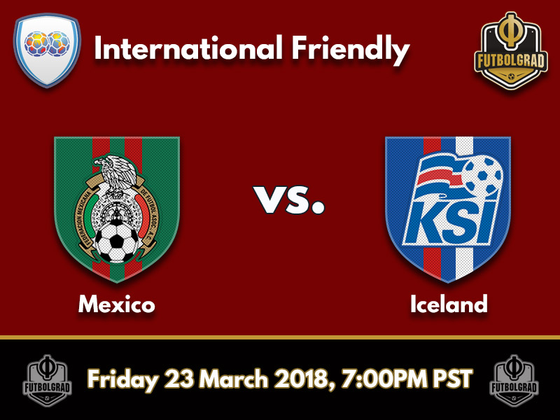 Mexico vs Iceland – International Friendly – Preview