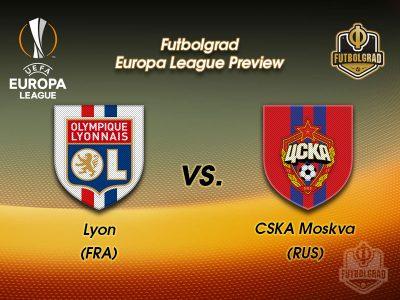 Olympique Lyon vs CSKA Moscow – Europa League – Preview