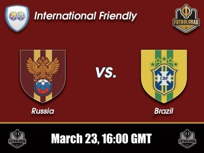 Russia vs Brazil – International Friendly – Preview