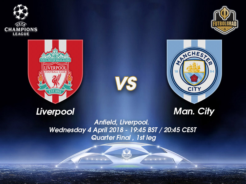 Liverpool vs Manchester City – Champions League – Preview