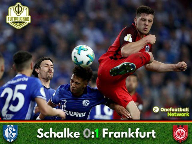Frankfurt scrape past Schalke to set up a Kovac focused Pokal Finale