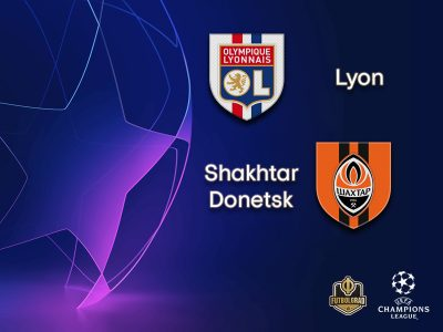 Lyon vs Shakhtar Donetsk – Champions League – Preview