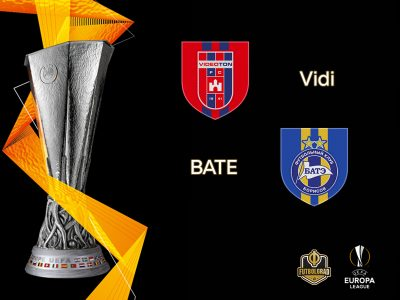 Vidi vs BATE Borisov – Europa League – Preview