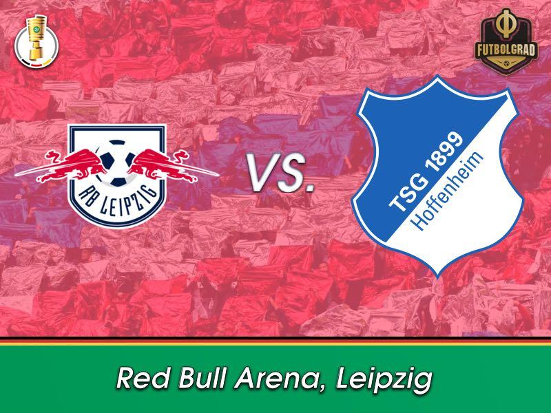 DFB Pokal – RB Leipzig vs Hoffenheim Preview