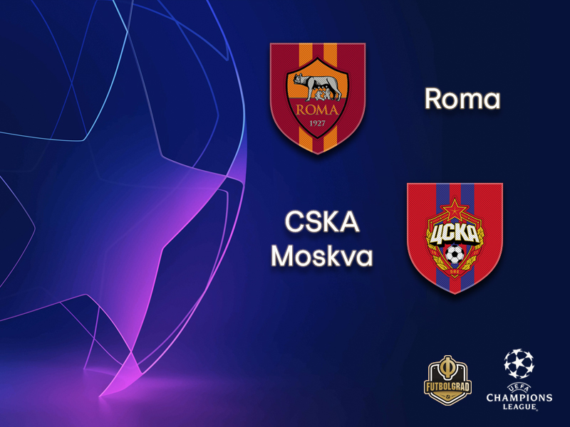 Roma vs CSKA Moscow – Champions League – Preview