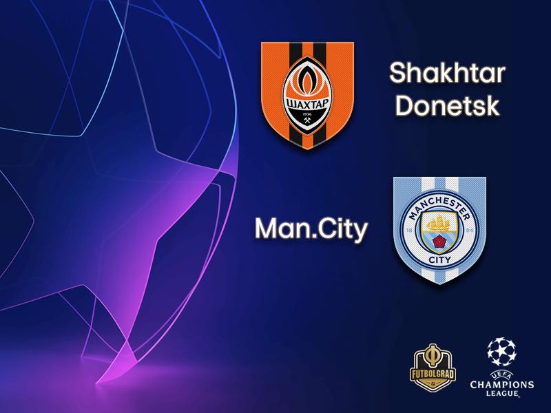 Shakhtar vs Manchester City – Champions League – Preview