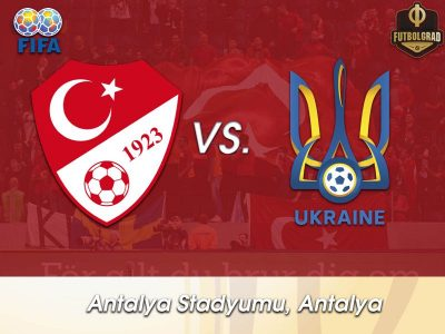 Turkey vs Ukraine – International Friendly – Preview
