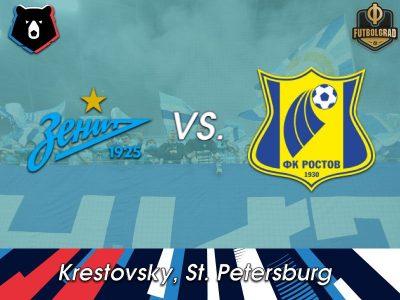 Zenit vs Rostov – Russian Premier Liga – Preview