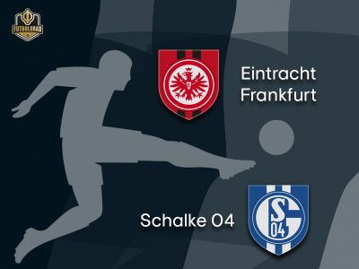 Schalke are given difficult task to bring down high flying Eintracht Frankfurt