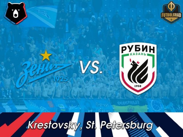 Zenit vs Rubin – Russian Premier Liga – Preview