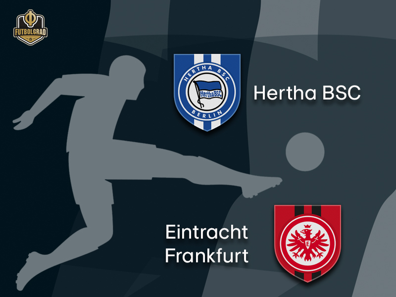 Eintracht Frankfurt want to get back on track when they visit Hertha in Berlin