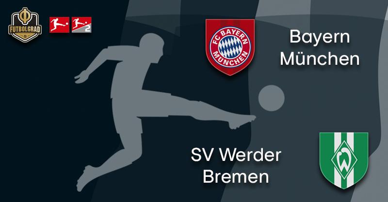 Bayern host much improved Werder Bremen