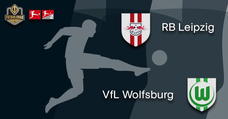 Europe is on the line, Leipzig host Wolfsburg