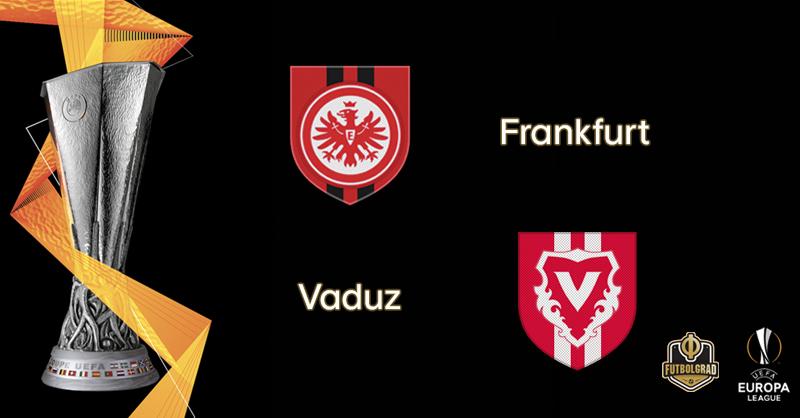 Eintracht Frankfurt host Vaduz ahead of Bundesliga start