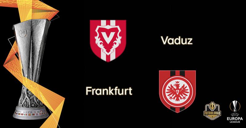 For the first time in history, Lichtenstein based Vaduz host Eintracht Frankfurt