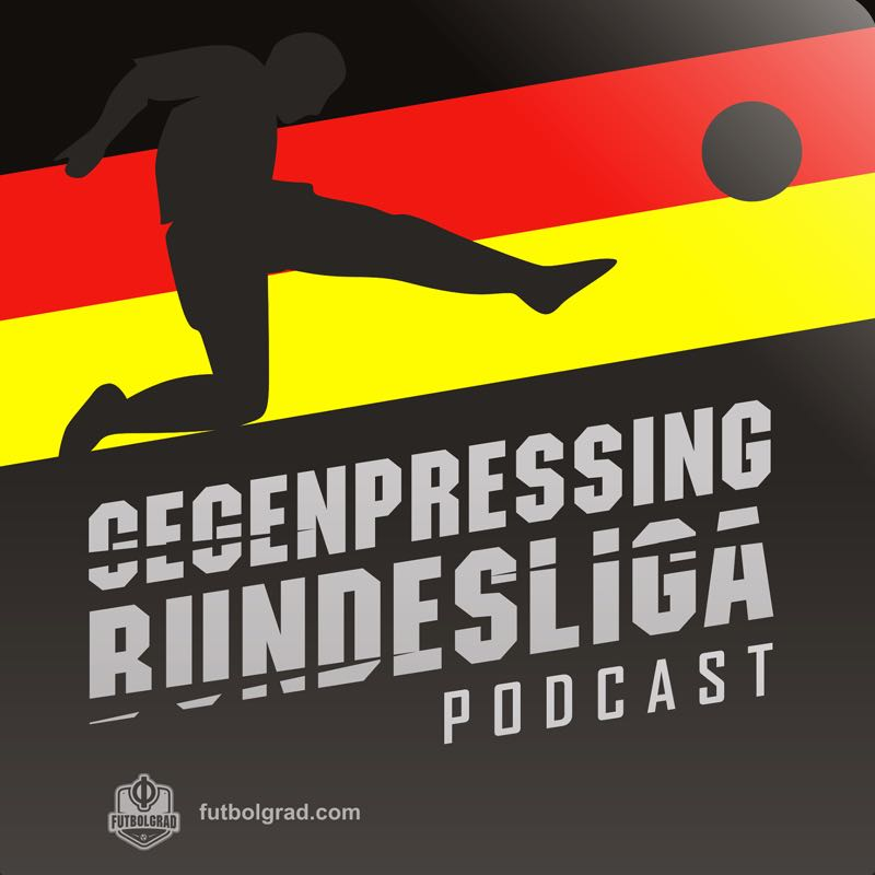 Gegenpressing – Bundesliga Podcast – Tactical Evolution in Germany