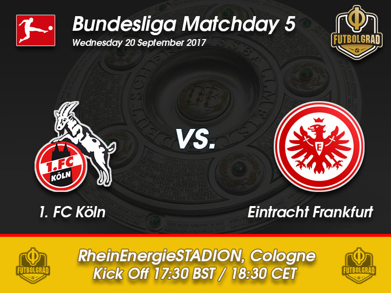 Köln vs Eintracht Frankfurt – Bundesliga Preview