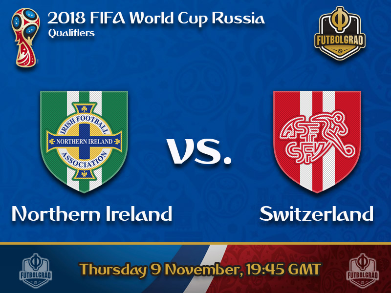 Northern Ireland vs Switzerland – World Cup Playoff Preview