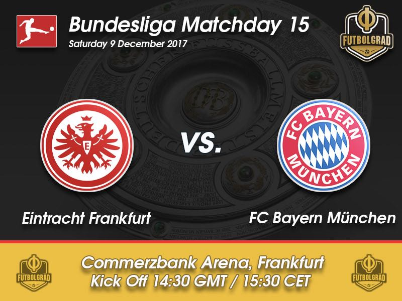 Eintracht Frankfurt vs Bayern – Bundesliga – Preview