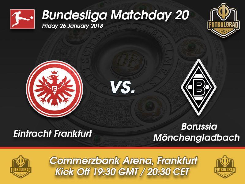 Eintracht Frankfurt vs Gladbach – Bundesliga – Preview