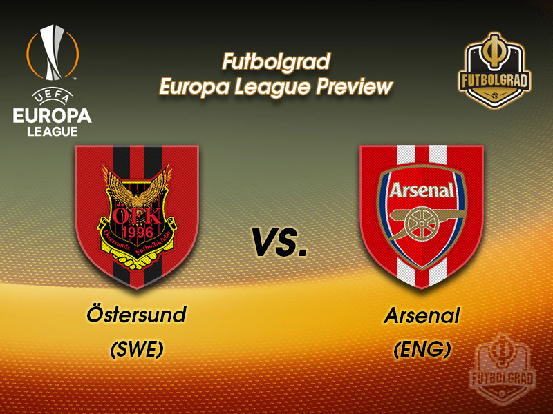 Östersund vs Arsenal – Europa League – Preview