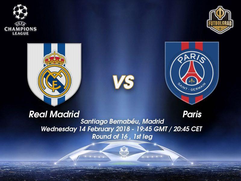 Real Madrid vs Paris Saint-Germain – Champions League – Preview
